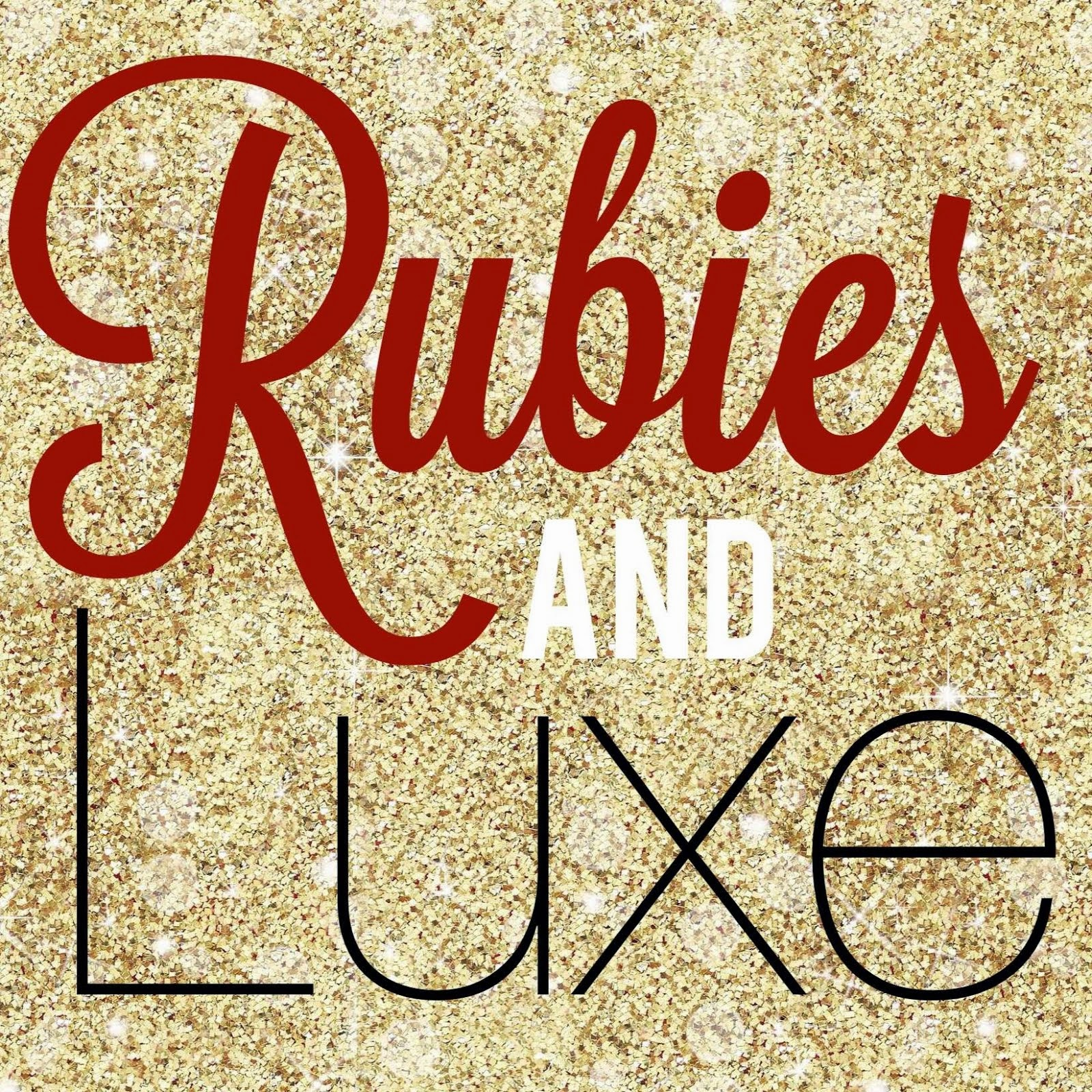 Rubies and Luxe