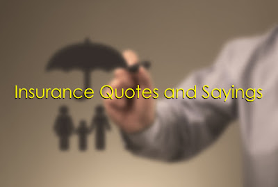 Insurance Quotes and Sayings