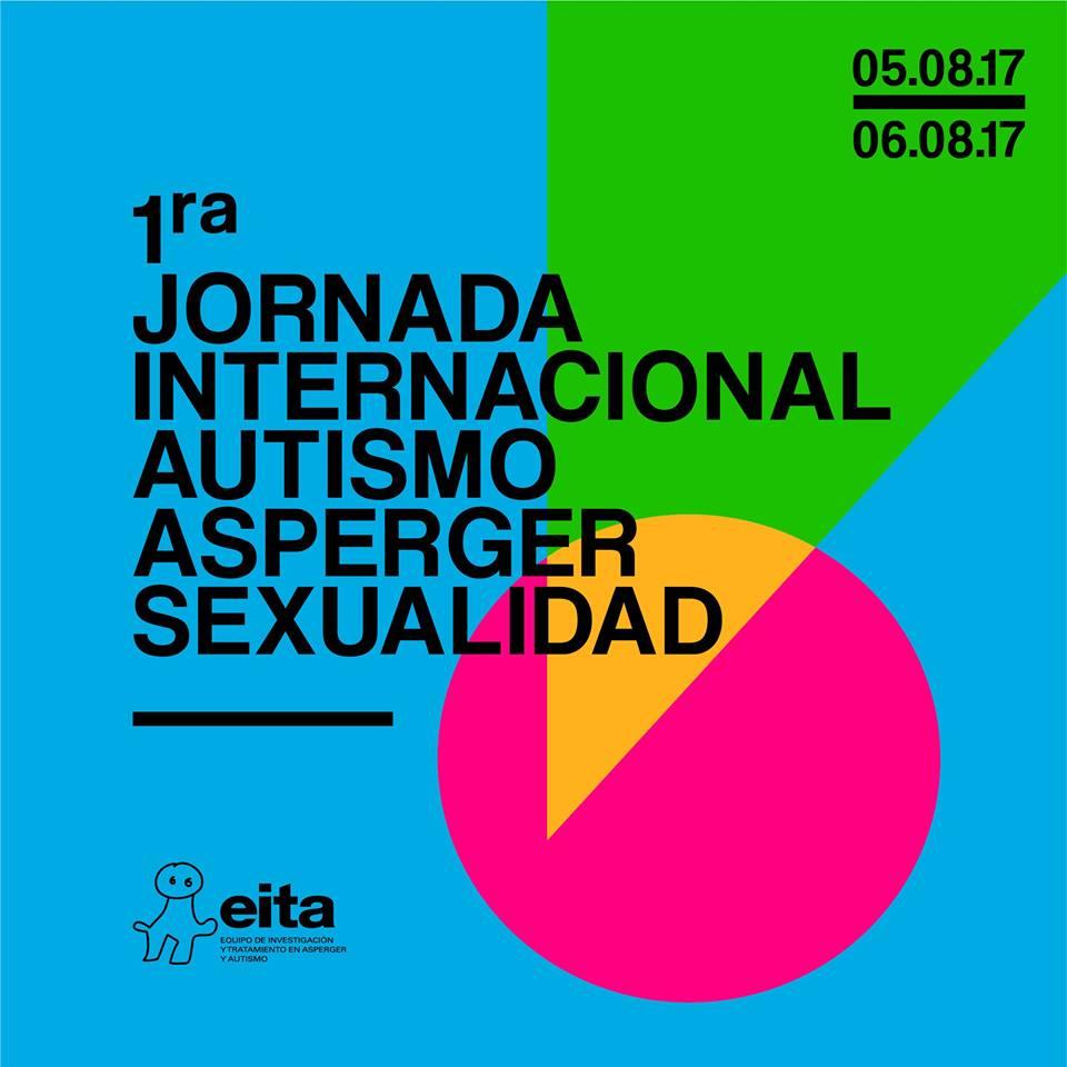 1ra Jornada Internacional sobre Autismo, Asperger y Sexualidad