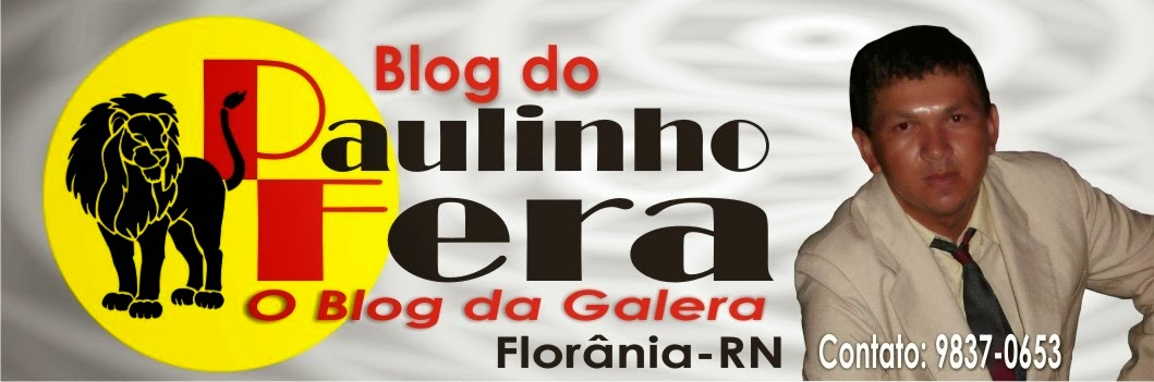 Paulinho Fera - O Blog da galera