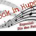Rock In Hupe – Especial Dia dos Pais
