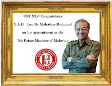 UNI MLC Congratulates Y.A.B. Tun Dr Mahathir Mohamad, 7th Prime Minister of Malaysia