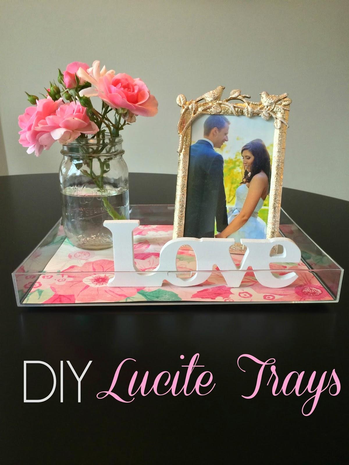 DIY Lucite Trays
