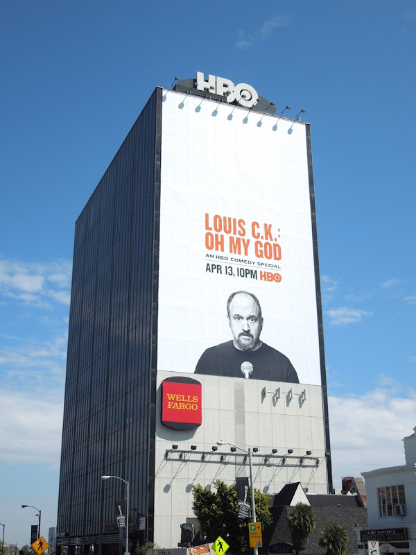 Giant Louis CK Oh My God billboard