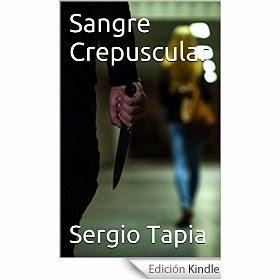 http://www.amazon.es/Sangre-Crepuscular-Sergio-Tapia-ebook/dp/B00ORWU4V2/ref=zg_bs_827231031_f_36