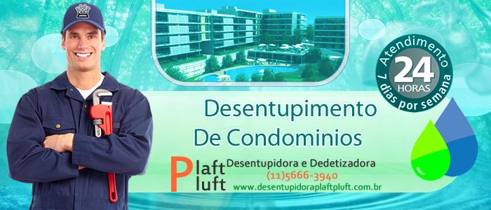 Desentupimento de Condominios em São Paulo 24 Horas - Desentupidora Plaft Pluft