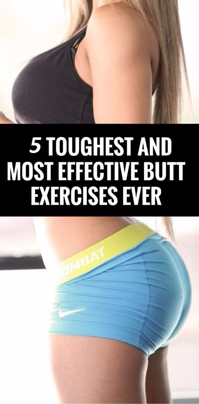5 Most effective butt exercises ever