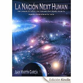 http://www.amazon.es/Naci%C3%B3n-Next-Human-Mart%C3%ADn-Garc%C3%ADa-ebook/dp/B00O1JYO4E/ref=zg_bs_827231031_f_6