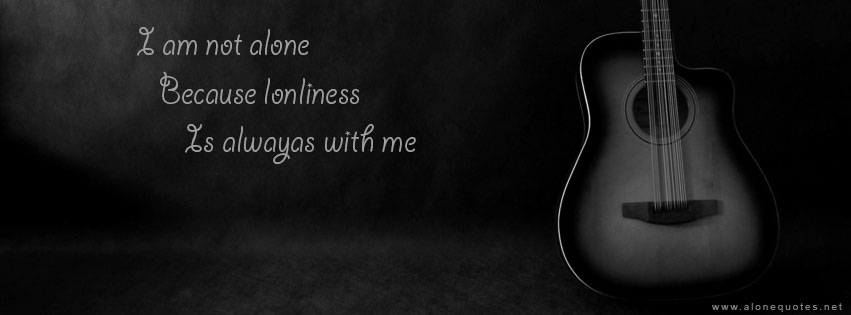 Alone Quotes With Guitar Black And White Download Daily
