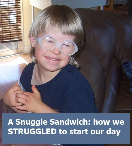 A Snuggle Sandwich: how we struggled to start our day