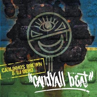 """Capa do álbum """"Candyall Beat"""", de 2004. Parceria de Carlinhos Brown e DJ Dero."""