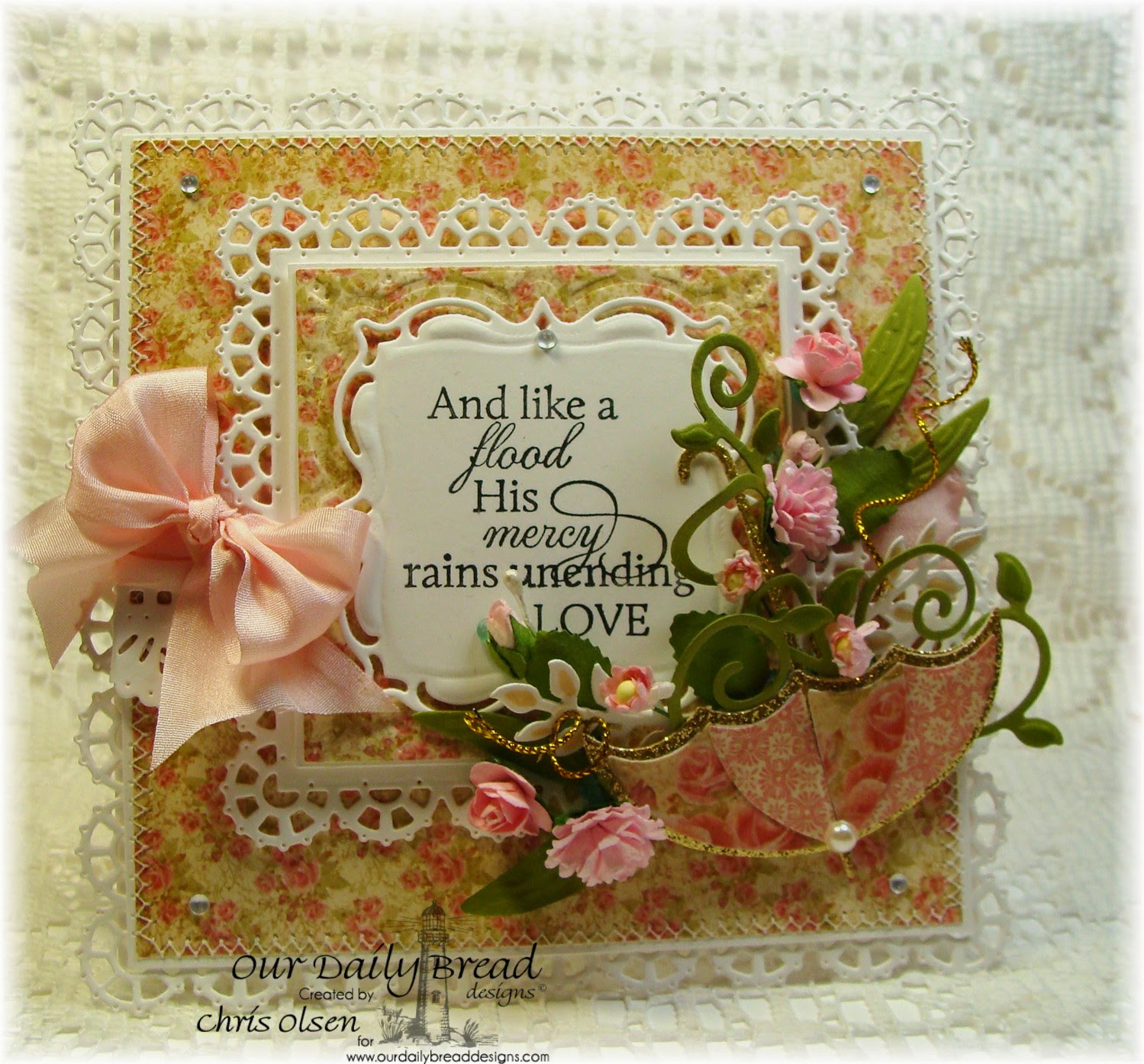 Our Daily Bread Designs, Umbrella die, How sweet the Sound, Blushing Rose Paper collection, Layered Lacey squares, designer-Chris Olsen, Twinkles Glow with Stamps