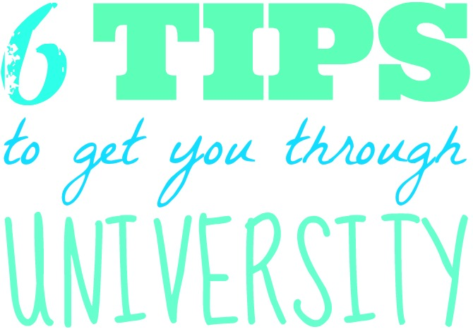 6 tips to get you through university