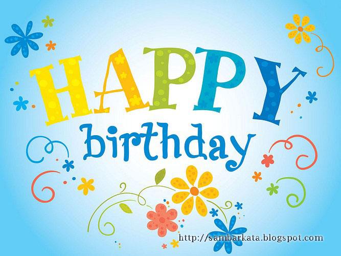 ... berikut ini terdapat beberapa contoh kata ucapan selamat ulang tahun