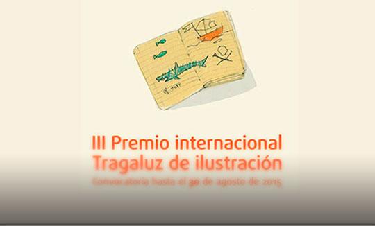 Convocatoria de Ilustración. Premio internacional Tragaluz de ilustración