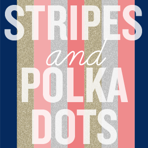 stripes polka dots