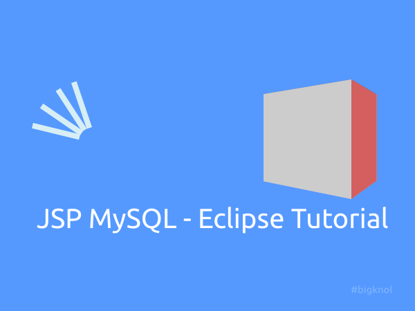 JSP MySQL Eclipse JEE Development Tutorial