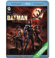 BATMAN: MALA SANGRE (2016) FULL 1080P HD MKV ESPAÑOL LATINO