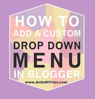 How To Add a DropDown Menu in Blogger (HTML/Javascript!)