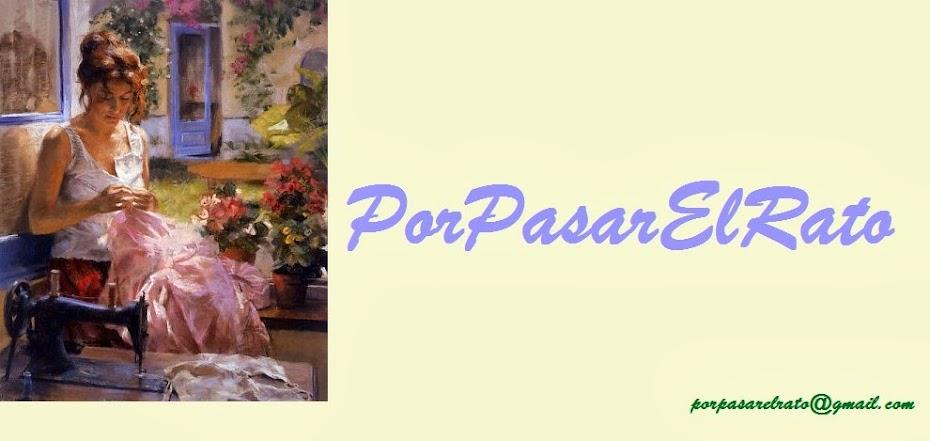 PorPasarElRato