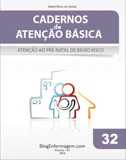 Caderno de Atenção Básica Nº 32 Atenção ao Pré-Natal de Baixo Risco