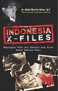 buku murah Indonesia X-Files: Mengungkap Fakta dari Kematian Bung Karno Sampai Kematian Munir
