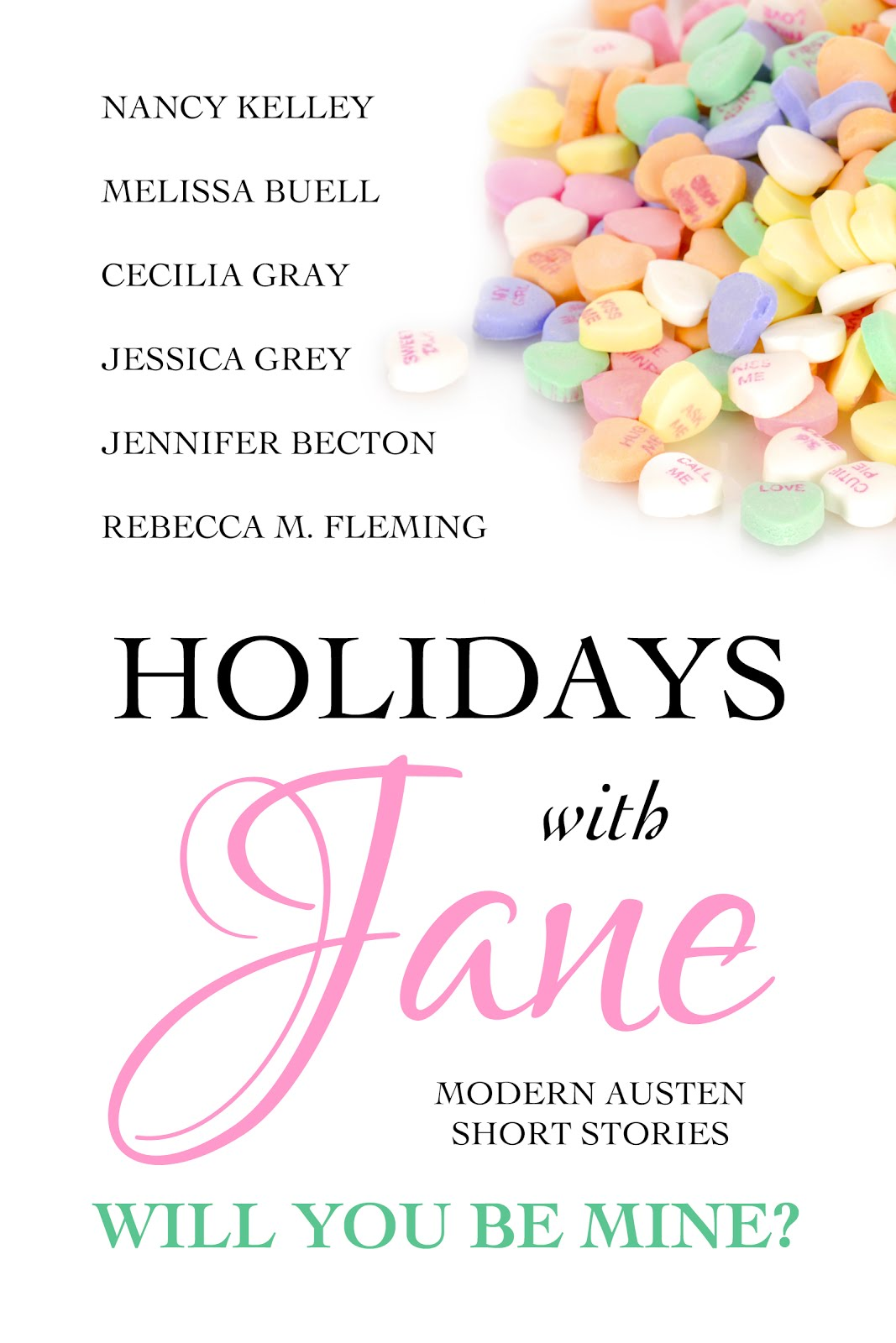 Holidays With Jane: Will You Be Mine?
