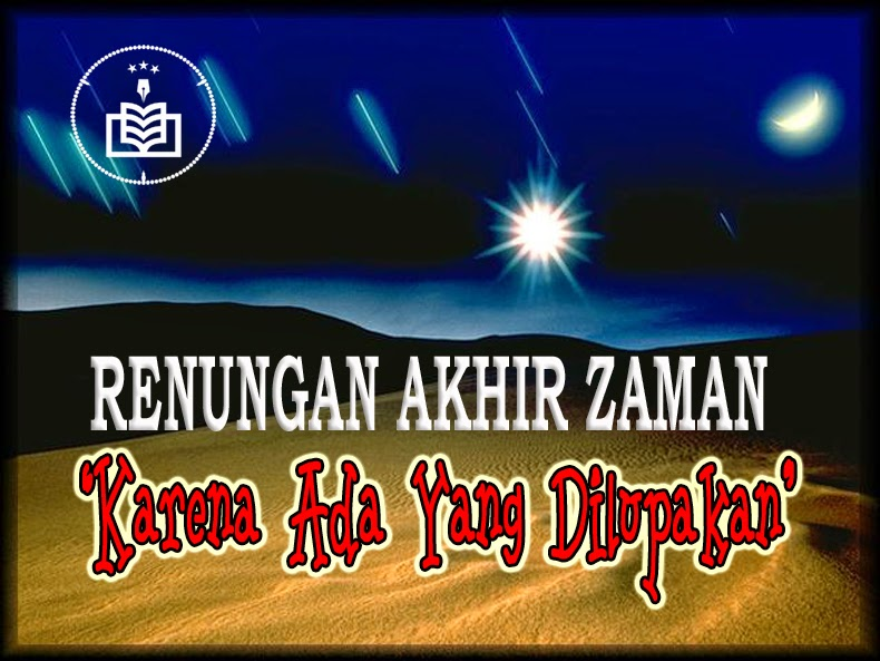 Kumpulan Hadits Nabi Tentang Zaman Akhir, hadits akhir zaman, akhir zaman, hadits nabi tentang akhir zaman