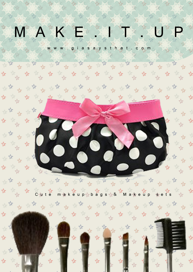 Make it up - Cute makeup bags & makeup brush sets.