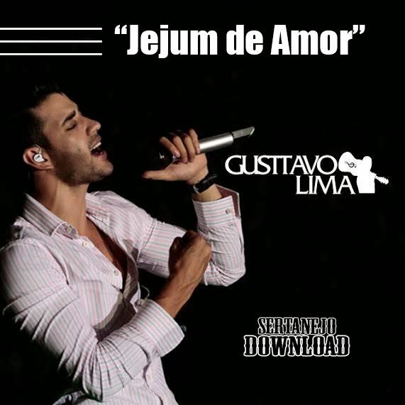 Gusttavo+Lima+ +Jejum+de+Amor Gusttavo Lima – Jejum de Amor – Mp3