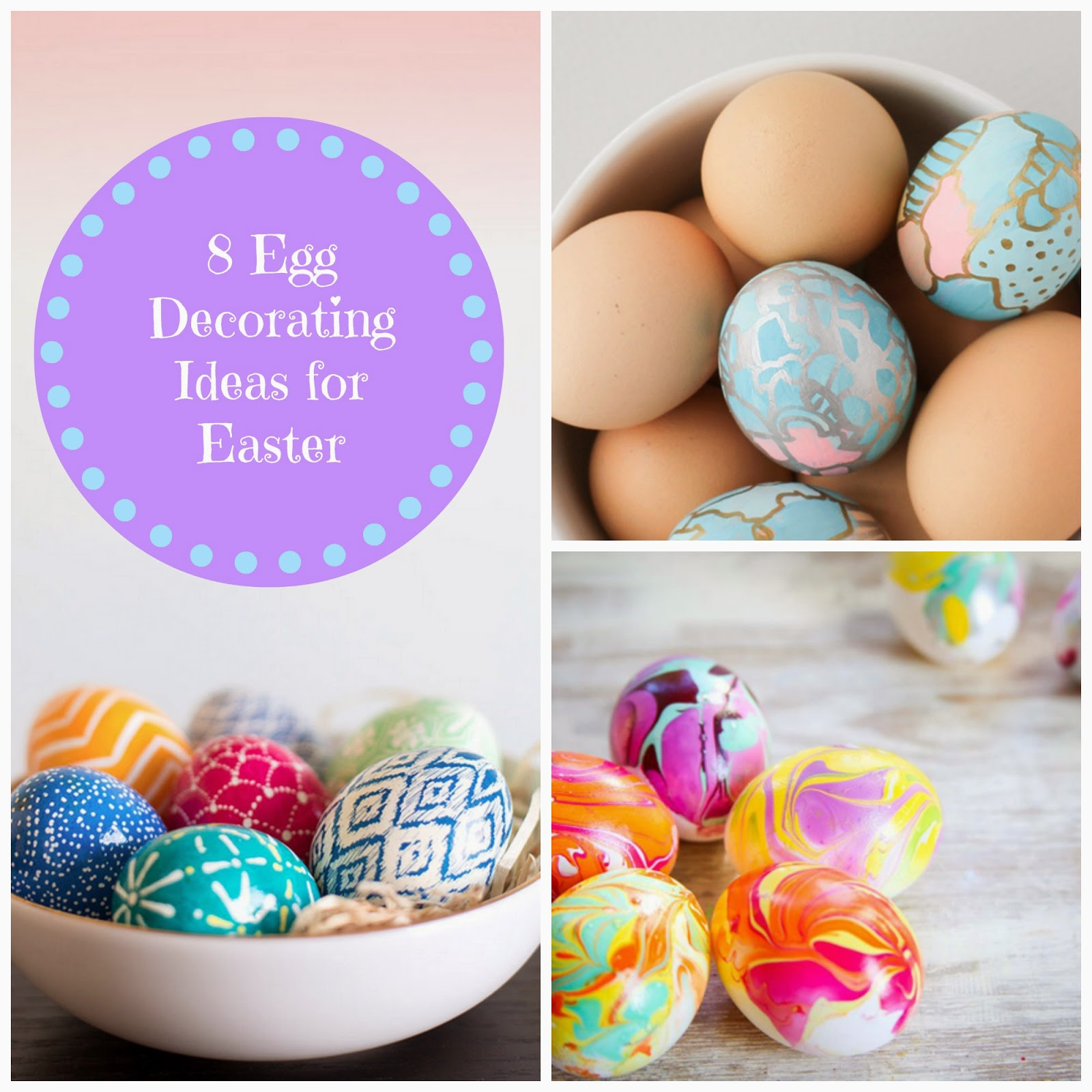 Pretty Whimsical 8 Egg Decorating Ideas For Easter