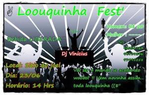 Looquinhaa Fest'