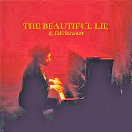 Portada de The beautiful lie de Ed Harcourt