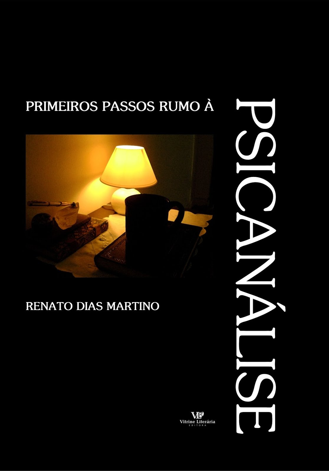 Leia Primeiros Passos Rumo à Psicanálise
