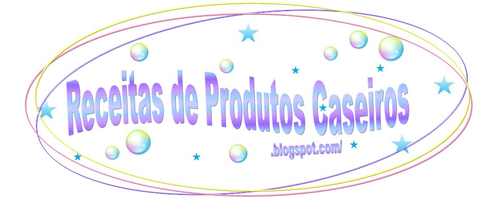 Receitas de Produtos Caseiros