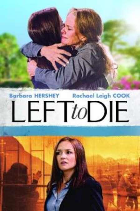 Ver Left To Die (2012) Online