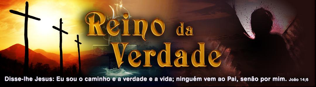 REINO DA VERDADE