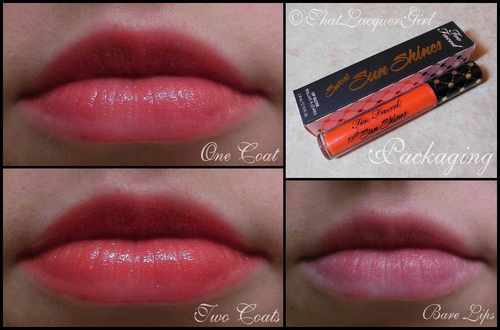 That Lacquer Girl: Too Faced Sweet Sun Shines Lip Gloss Swatches