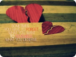 A veces tienes que olvidar lo que quieres para recordar lo que te mereces.