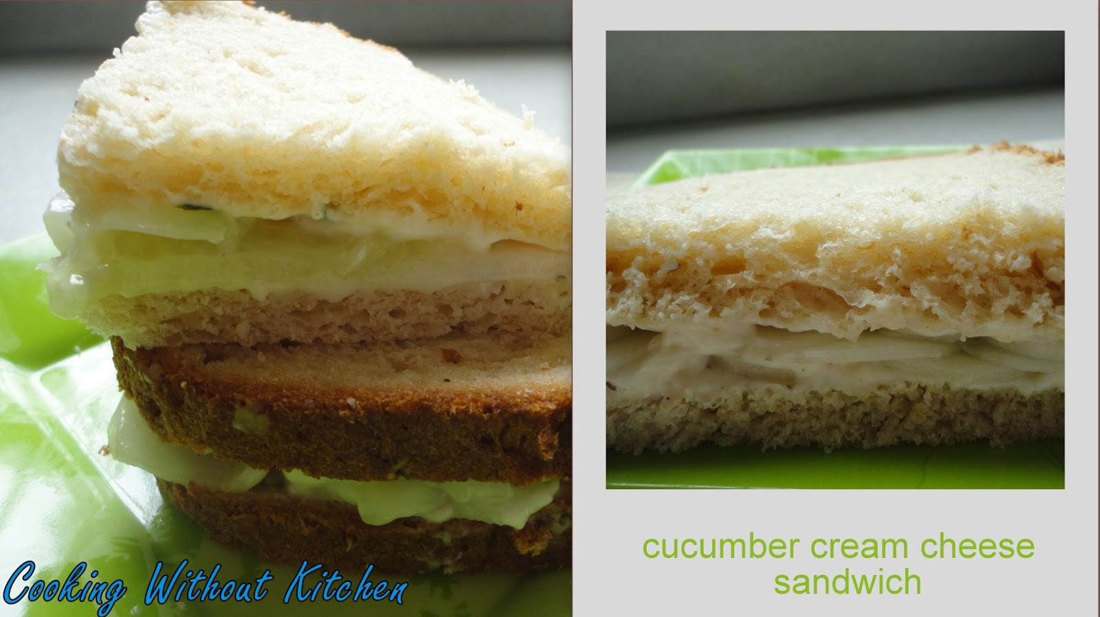 Cooking Without Kitchen: Cucumber Cream Cheese Sandwiches