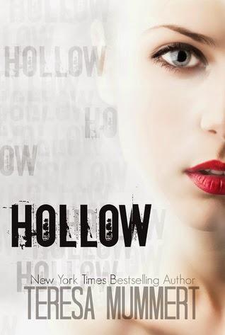 Hollow - Teressa Mummert