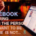 Facebook is boring when ..
