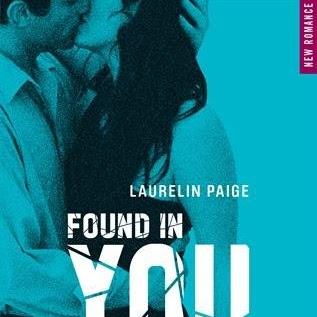Fixed, tome 2 : Found in you de Laurelin Paige