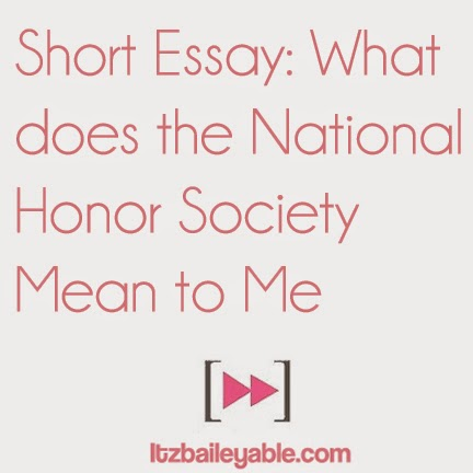The National Honor Society Essay