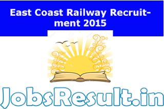 East Coast Railway Recruitment 2015