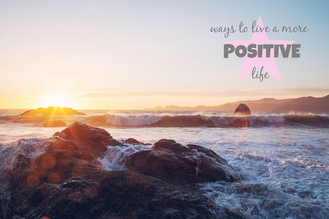 my general life ways to live a more positive life