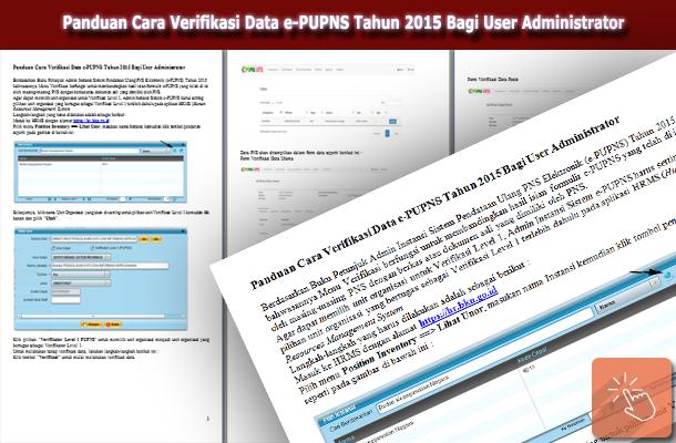 Panduan Cara Verifikasi Data e-PUPNS Tahun 2015 Bagi User Administrator