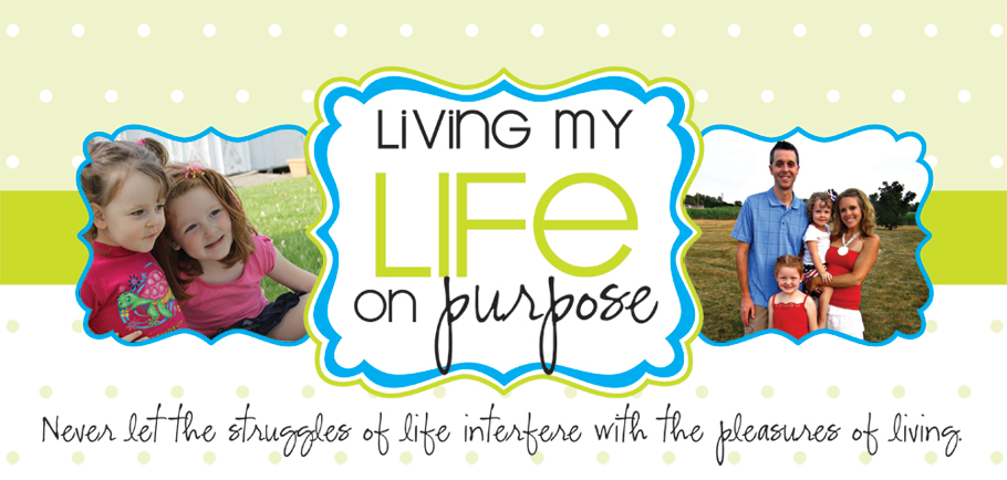 Living My Life On Purpose