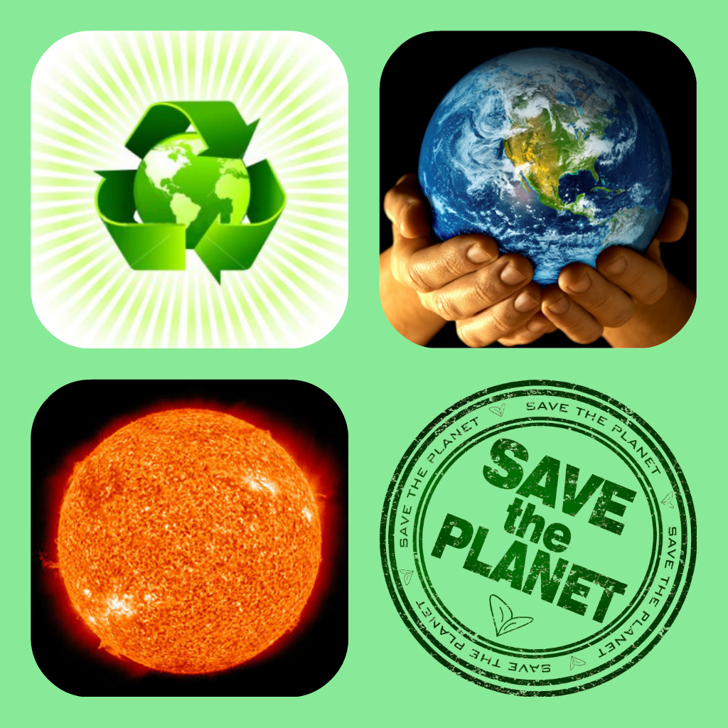 help save the green planet Learn how to protect the environment and live green educate children how to  love and care about our planet.