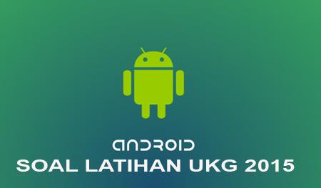 Aplikasi Ukg 2015 Untuk Smartphone Android